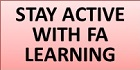 Stay active with FA Learning