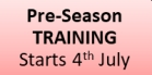 Training starts 4th July 2018.